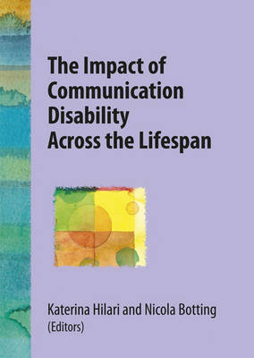 The Impact of Communication Disability Across the Lifespan