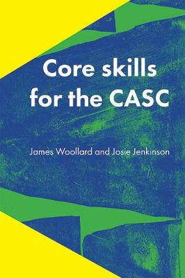 Core Skills for the CASC
