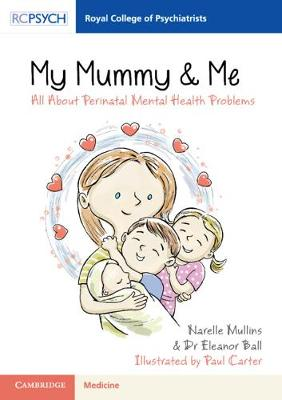 My Mummy & Me: All about Perinatal Mental Health Problems