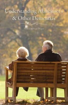 Understanding Alzheimer's and Other Dementias