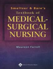 Smeltzer and Bare's Textbook of Medical-surgical Nursing