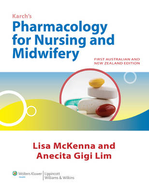 Pharmacology for Nursing and Midwifery & MIE Dosage Calculations ANZ Package