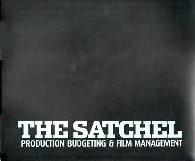 The Satchel: Production Budgeting and Film Management