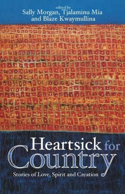 Heartsick for Country: Stories of Love, Spirit, and Creation