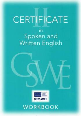 Certificate II in Spoken and Written English: Student Workbooks and CDs