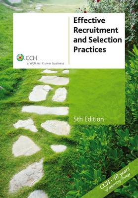 Effective Recruitment and Selection Practices [CCH Product Code: 39004a]