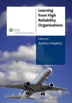 Learning From High Reliability Organisations