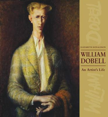 William Dobell: An Artist's Life