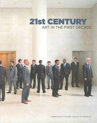 21st Century: Art in the First Decade