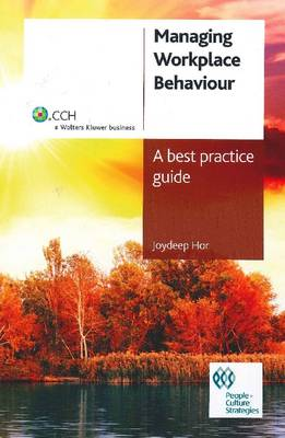 Managing Workplace Behaviour: A Best Practice Guide