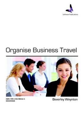 Organise Business Travel - Learner Guide