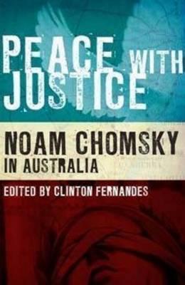 Peace with Justice: Noam Chomsky in Australia