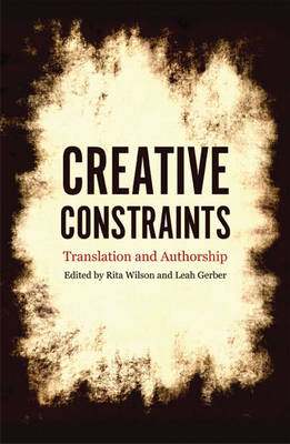 Creative Constraints: Translation and Authorship