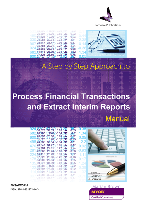 353UG V19 F10 Process Financial Transactions and Extract Interim Reports MYOB FNSACC301A