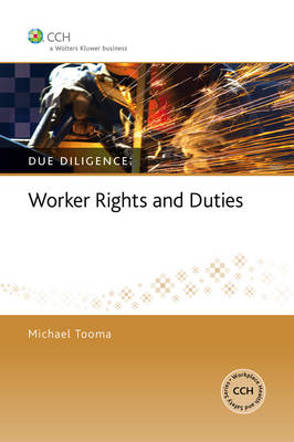 Due Diligence: Worker Rights And Duties
