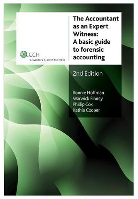 The Accountant as an Expert Witness: A Basic Guide to Forensic Accounting