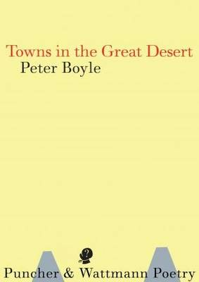 Towns in the Great Desert: New and Selected Poems