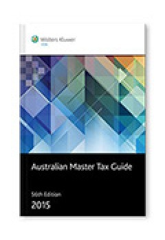 Australian Master Tax Guide 2015 - 56th Edition