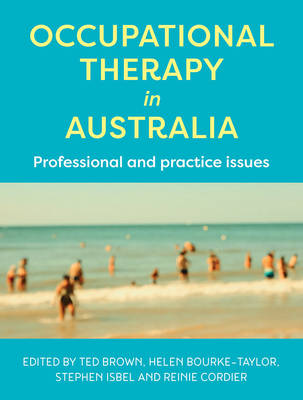 Occupational Therapy in Australia  Professional and practice issues