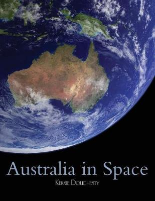Australia in Space: A History of a Nation's Involvement