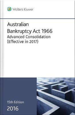 Australian Bankruptcy Act 1966 with Regulations and Rules