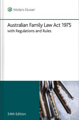 Australian Family Law Act 1975 with Regulation and Rules