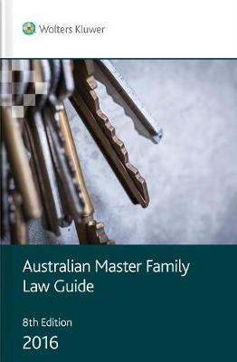 Australian Master Family Law Guide 8th Edition