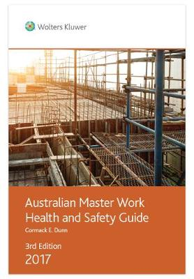 Australian and New Zealand Master Work Health and Safety Guide 2018