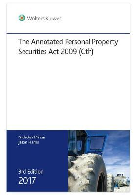 The Annotated Personal Property Securities Act 2009 (Cth)