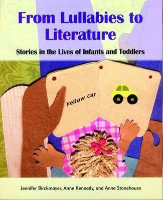 From Lullabies to Literature: Stories in the Lives of Infancts and Toddlers