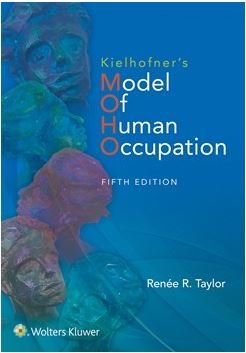 Package of Model of Human Occupation 5e and Willard and Spackman's Occupational Therapy 12e for ANZ sales Package of Model of Human Occupation 5e and Willard and Spackman's Occupational Therapy 12e for ANZ sales