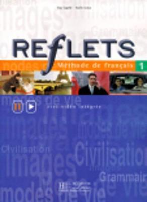 Reflets: Livre De L'eleve 1: Livre De L'Ele<Ve 1
