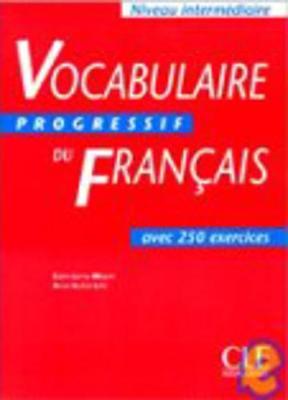 Vocabulaire Progressif: Niveau Intermediaire: Vocabulaire Progressif - Livre