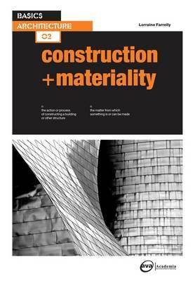 Basics Architecture 02: Construction & Materiality
