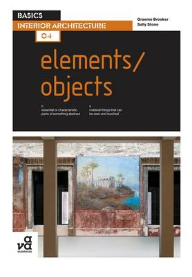 Basics Interior Architecture 04: Elements / Objects