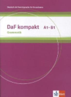 Daf Kompakt: Grammatik A1 - B1
