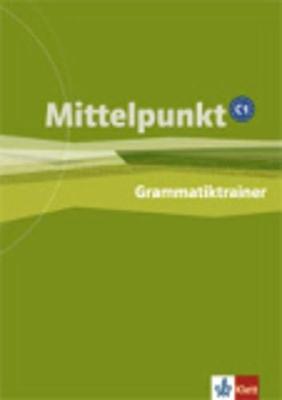 Mittelpunkt: Grammatiktrainer C1