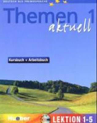 Themen Aktuell: Bk. 1: Kursbuch