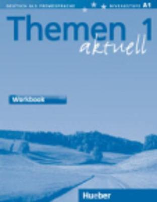 Themen Aktuell 1: Bilingual Workbook