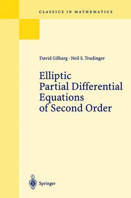Elliptic Partial Differential Equations of Second Order