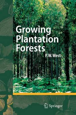 Growing Plantation Forests