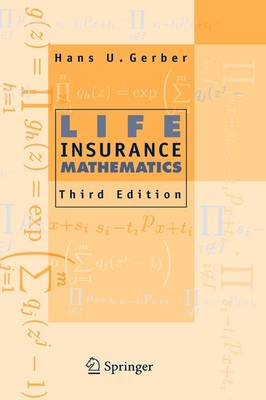 Life Insurance Mathematics