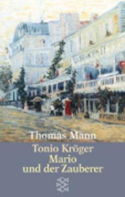 Tonio Kroger / Mario Und Der Zauberer