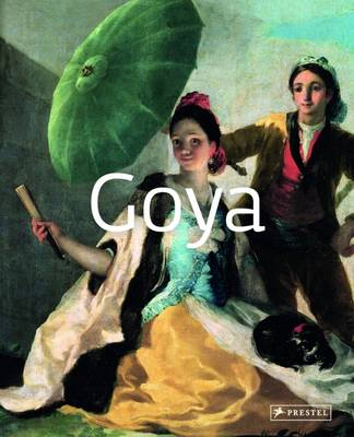 Goya: Masters of Art