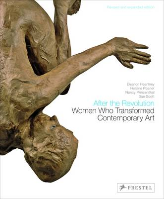 After the Revolution: Women Who Transformed Contemporary Art