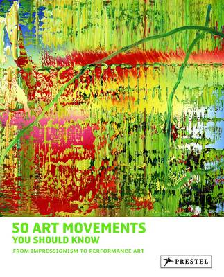 50 Art Movements You Should Know: From Impressionism to Performance Art