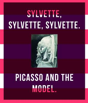 Picasso and the Model: Sylvette, Sylvette, Sylvette
