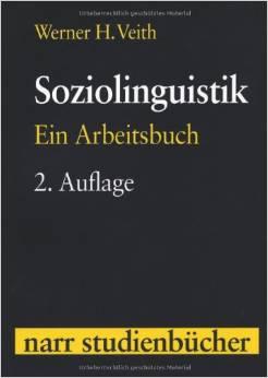 Sociolinguistik Ein Arbeitsbuch 2ed