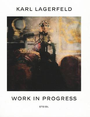 Karl Lagerfeld: Work in Progress