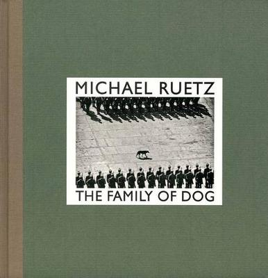 Michael Ruetz: The Family of Dog
